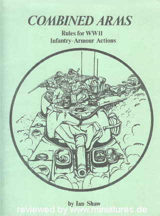 Combined Arms Rules for WW2 by Ian Shaw