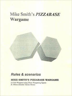 Pizzabase Wargame Gioco di Guerra, Mike Smith