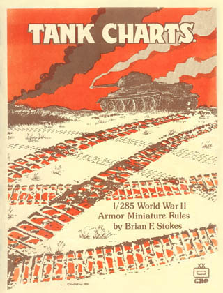 Tank Charts Rules for WW2 by Brian F. Stokes
